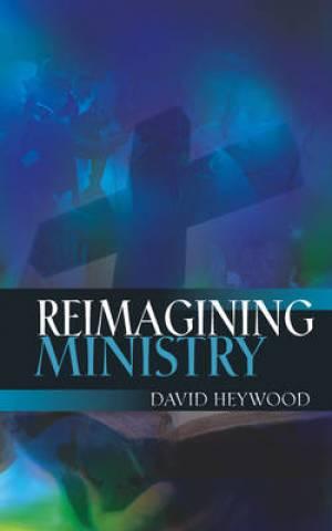 Reimagining Ministry Pb