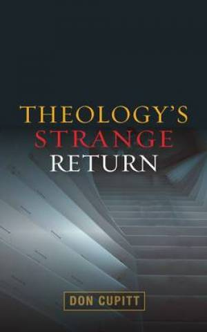 Theologys Strange Return