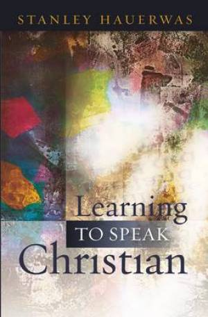 Learning to Speak Christian