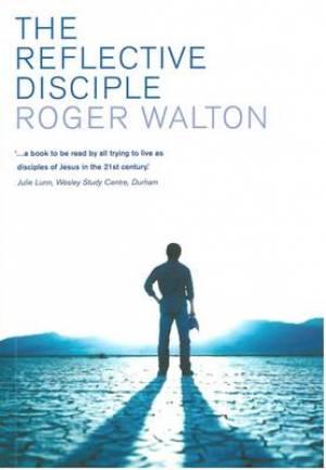 The Reflective Disciple