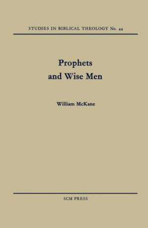 Prophets and Wise Men
