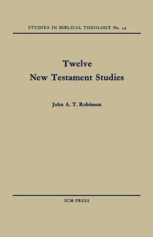 Twelve New Testament Studies