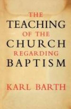 The Teaching of the Church Regarding Baptism