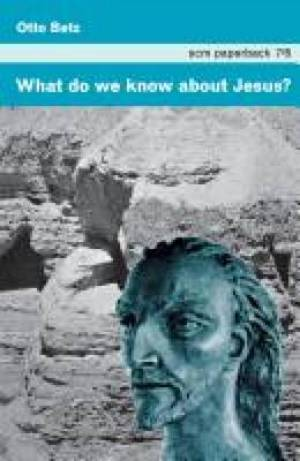 What Do We Know About Jesus?