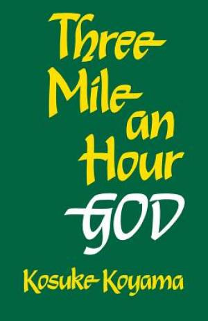 Three Mile an Hour God