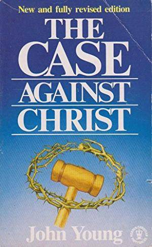 Case Against Christ, The ***