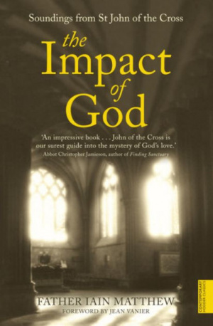 The Impact of God: Soundings from John of the Cross