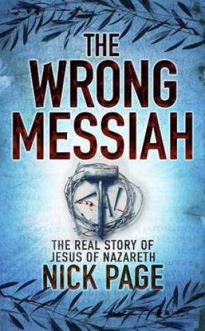 The Wrong Messiah