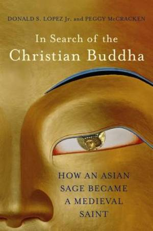 In Search of the Christian Buddha