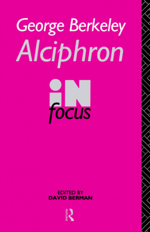 George Berkeley Alciphron in Focus
