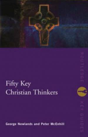 Fifty Key Christian Thinkers