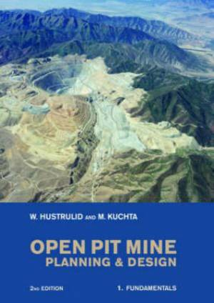 Open Pit Mine Planning and Design Fundamentals CSMine Software Package