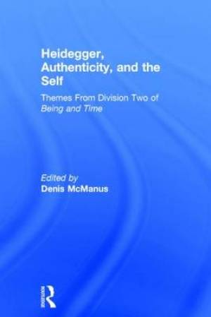 Heidegger, Authenticity and the Self