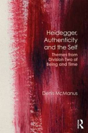 Heidegger, Authenticity and the Self
