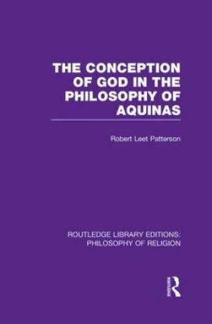 The Conception of God in the Philosophy of Aquinas
