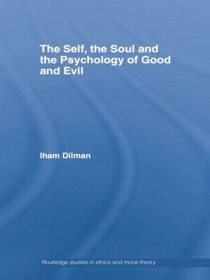 The Self, the Soul and the Psychology of Good and Evil