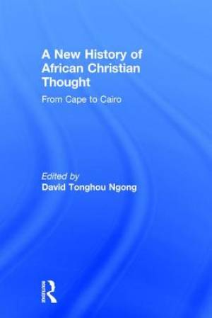 A New History of African Christian Thought