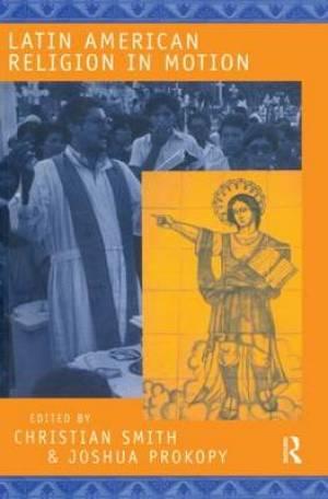Latin American Religion in Motion