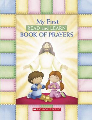 My First Read And Learn Book Of Prayers