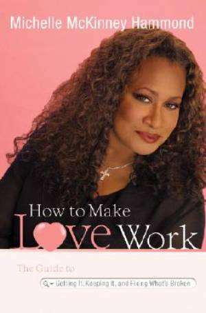 How To Make Love Work Hb