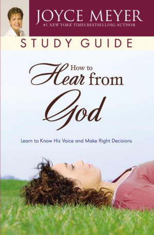 How to Hear from God : Study Guide