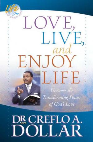 Love, Live, And Enjoy Life