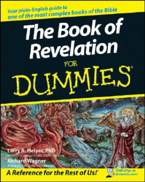 """The Book of Revelation"" for Dummies"