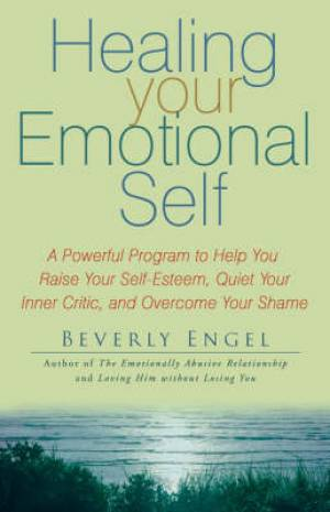 HEALING YOUR EMOTIONAL SELF PB