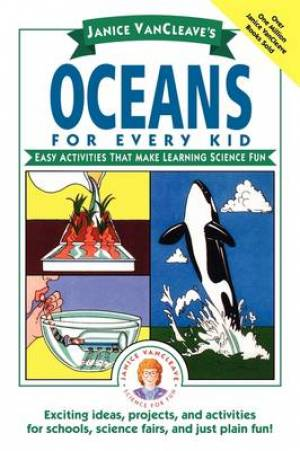 Janice VanCleaves Oceans For Every Kid