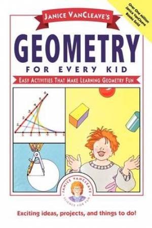 Janice VanCleaves Geometry For Every Kid