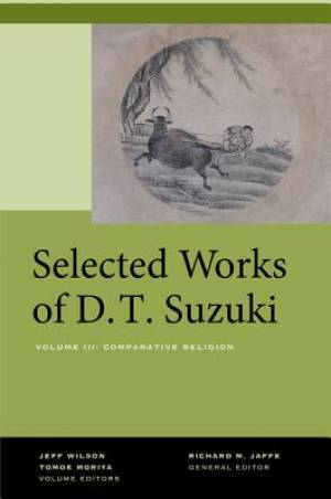 Selected Works of D.T. Suzuki