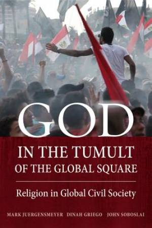 God in the Tumult of the Global Square