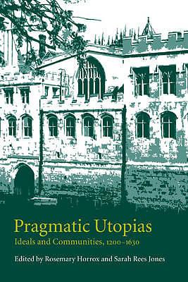 Pragmatic Utopias