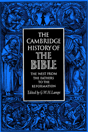 The Cambridge History of the Bible, Vol 2