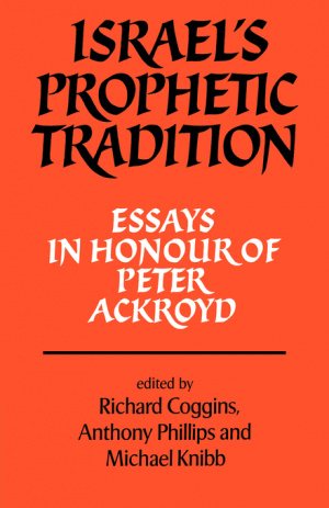 Israel's Prophetic Tradition: Essays in Honour of Peter R. Ackroyd