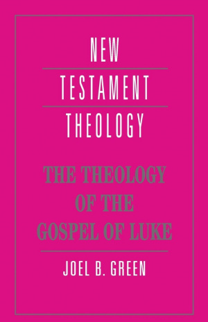 The Theology of the Gospel of Luke