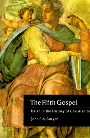 The Fifth Gospel: Isaiah in the History of Christianity