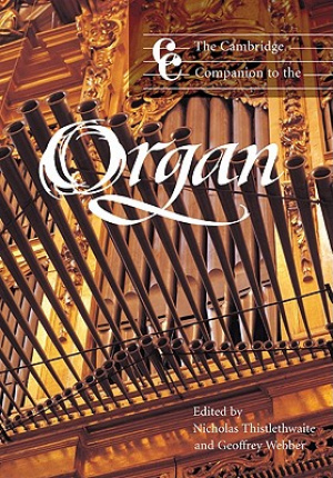 The Cambridge Companion to the Organ