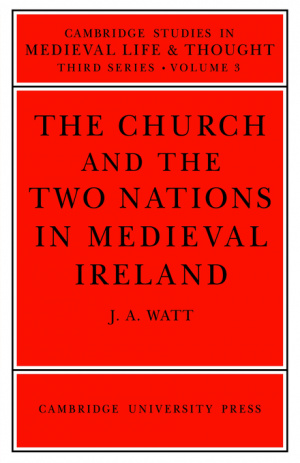 The Church and the Two Nations in Medieval Ireland