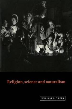 Religion, Science and Naturalism