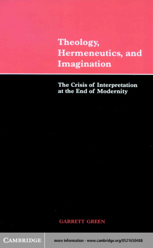 Theology, Hermeneutics and Imagination: The Crisis of Interpretation at the End of Modernity