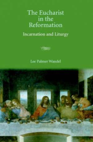 Eucharist In The Reformation