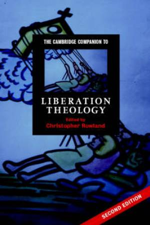 The Cambridge Companion to Liberation Theology