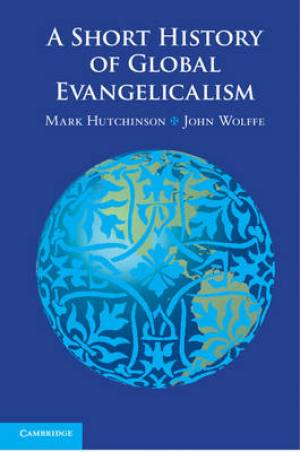 A Short History of Global Evangelicalism