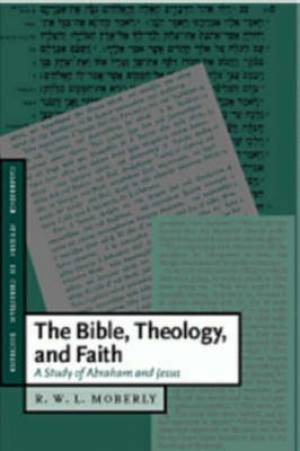Bible, Theology, And Faith