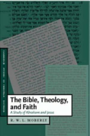 Bible, Theology, And Faith