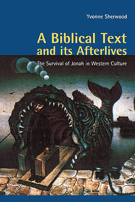 A Biblical Text and Its Afterlives