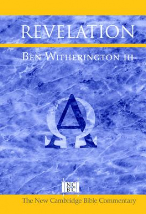Revelation: New Cambridge Bible Commentary