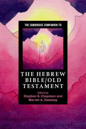 The Cambridge Companion to the Hebrew Bible/Old Testament