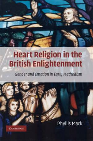 Heart Religion in the British Enlightenment